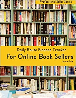 daily route finance tracker for online book sellers samuel dale