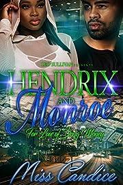 Hendrix and Monroe: For Love of Drug Money