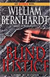 Blind Justice, William Bernhardt, 034548326X