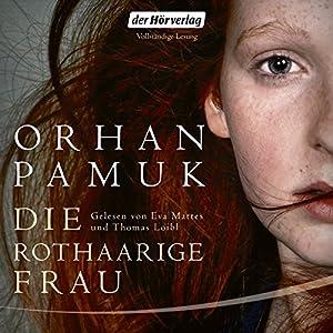 Die rothaarige Frau Hörbuch