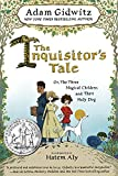 img - for The Inquisitor's Tale: Or, The Three Magical Children and Their Holy Dog book / textbook / text book