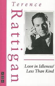 Love in Idleness / Less Than Kind (Nick Hern Books)