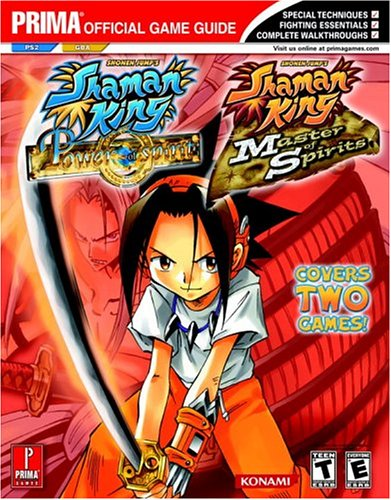 Shaman King: Master of Spirits (GBA) and Power of the Spirits (PS2) (Prima Official Game Guide) (King Shaman Master)
