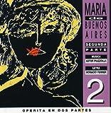 Maria De Buenos Aires II