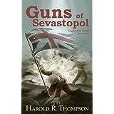 Guns of Sevastopol (Empire and Honor Book 2)
