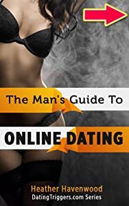 The Man's Guide to Online Dating: A Single Guys New Best Friend