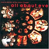 Live & Electric at the Union Chapel by All About Eve (2002-09-03?