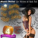 The Faerie, the Witch, and Their Lover: The Witches of Back End, Book 4 | Alana Melos