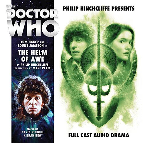 Philip Hinchcliffe Presents - The Helm of Awe (Doctor Who - Philip Hinchcliffe Presents)
