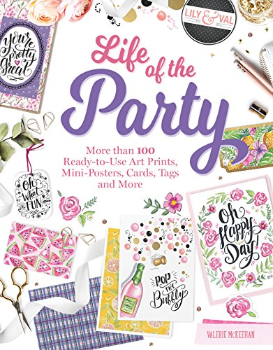 Announcements Housewarming Invitations - Life of the Party Papercrafting: More Than 100 Ready-to-Use Cards, Tags, Coasters, Menus, and Other Paper Goods (Design Originals) Includes 6 Coordinated Theme Party Sets & 16 Pages of Scrapbook Paper