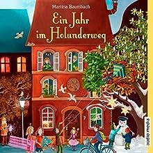 Ein Jahr im Holunderweg Hörbuch von Martina Baumbach Gesprochen von: Tim Schwarzmaier