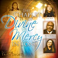 Image for The Chaplet of Divine Mercy In Song