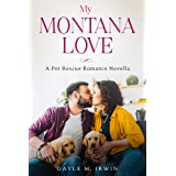 My Montana Love: A Pet Rescue Romance Novella