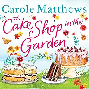 The Cake Shop in the Garden Audiobook