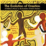The Evolution of Creation, Sharon and Terry Engdahl, 1456014722