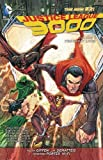 img - for Justice League 3000 Vol. 1: Yesterday Lives (The New 52) (Justice League of America) book / textbook / text book