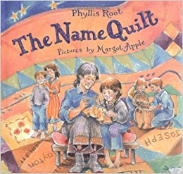 The Name Quilt: Phyllis Root, Margot Apple: 9780374354848: Amazon ... : name quilt - Adamdwight.com