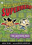 The Grateful Fred (Melvin Beederman, Superhero)