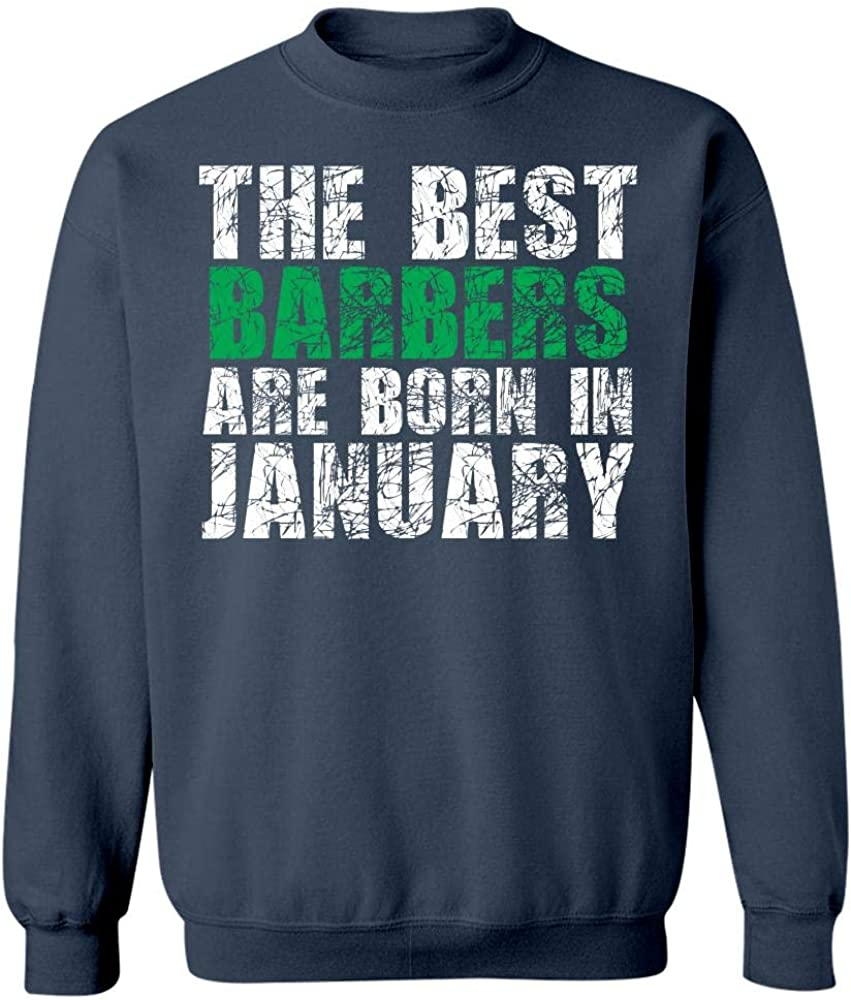 The Best Barbers are Born in January Cool Creative Design Sweatshirt