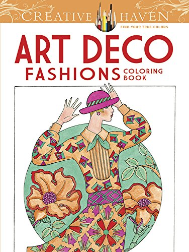 Creative Haven Art Deco Fashions Coloring Book (Adult Coloring) [Ming-Ju Sun] (Tapa Blanda)