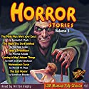 Horror Stories, Volume 1 Audiobook by Frederick C. Davis,  Radio Archives Narrated by Milton Bagby