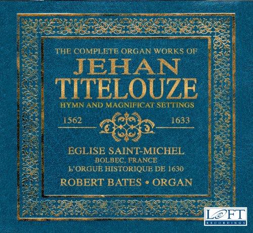 Settled Organ Works of Jean Titelouze