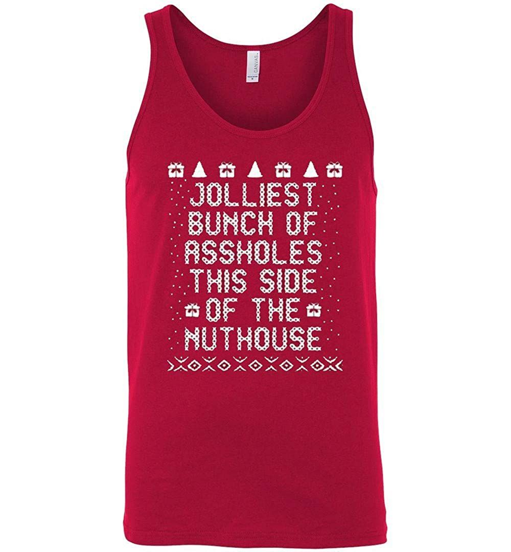 TEEPAAA Jolliest Bunch of Aholes This Side of The Nuthouse Xmas Unisex Tank