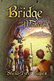 img - for The Bridge Makers book / textbook / text book