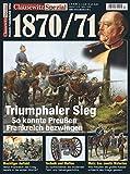 Deutsch-Französischer Krieg 1870/71. Clausewitz Spezial 17