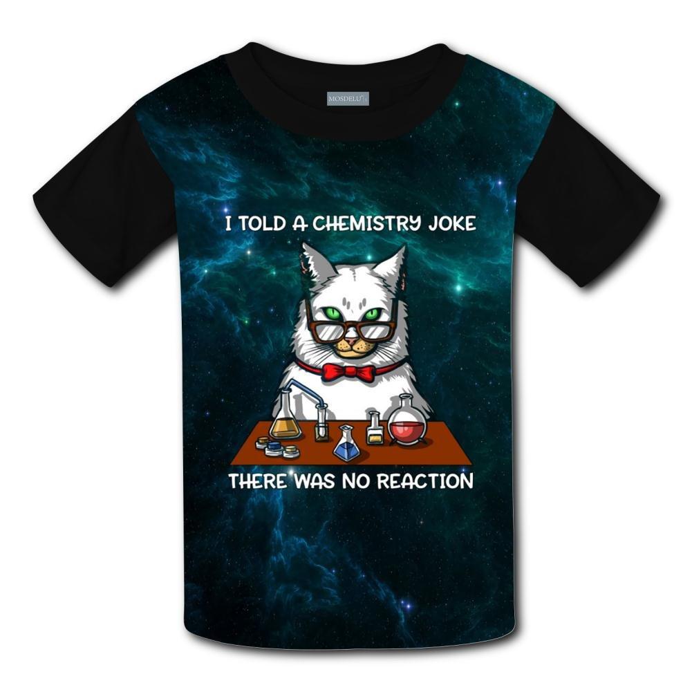 I Told A Chemistry Joke Casual T-Shirt Short Sleeve for Kids