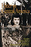 Hitler in Central America, Jacobo Schifter, 059517261X