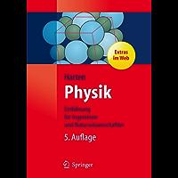 Physik: Eine Einführung für Ingenieure und Naturwissenschaftler (Springer-Lehrbuch)