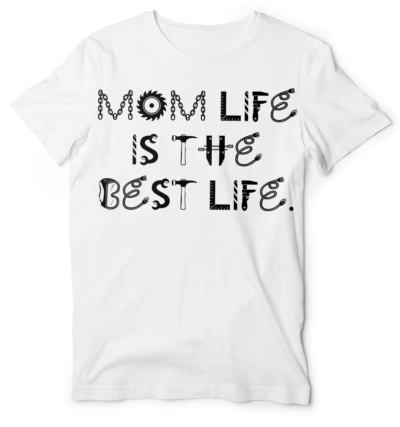 Mom Life Is The Best Life Mothers T Shirt 8169