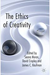 The Ethics of Creativity Kindle Edition