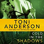 Cold in the Shadows: Cold Justice, Book 5 | Toni Anderson