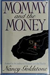 Mommy and the Money Kindle Edition