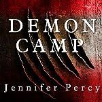 Demon Camp: A Soldier's Exorcism | Jennifer Percy