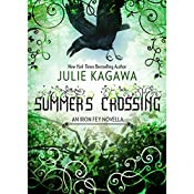 Summer's Crossing: The Iron Fey | Julie Kagawa