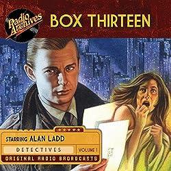 Box Thirteen, Volume 1