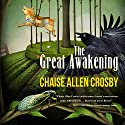 The Great Awakening Audiobook by Chaise Allen Crosby Narrated by Braden Wright