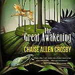 The Great Awakening | Chaise Allen Crosby