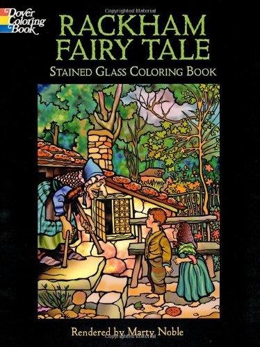 - Rackham Fairy Tale Stained Glass Coloring Book