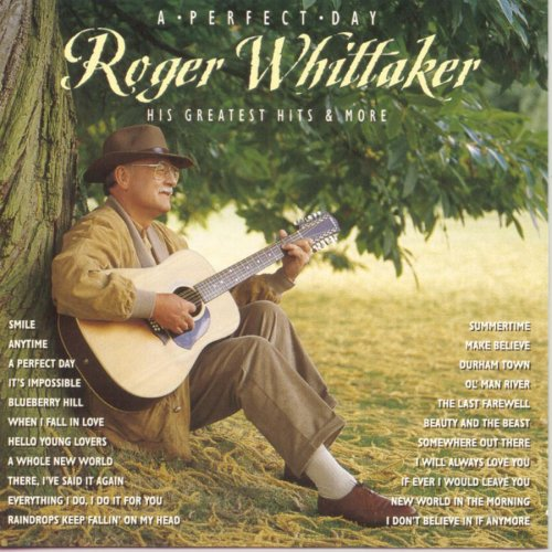 Roger Whittaker-A Perfect Day Greatest Hits And More-CD-FLAC-1996-MAHOU Download