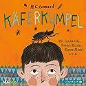 Käferkumpel Hörspiel von M. G. Leonard Gesprochen von: Sascha Icks, Robert Missler, Bjarne Mädel