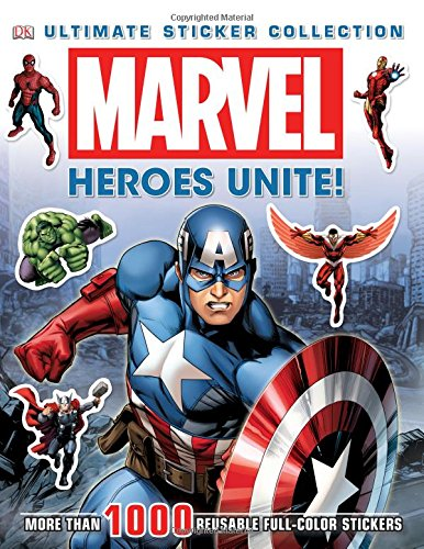 Ultimate Sticker Collection: Marvel: Heroes Unite! (Ultimate Sticker Collections) (Superhero Sticker Book)