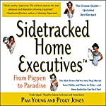 Sidetracked Home Executives(TM): From Pigpen to Paradise | Pam Young,Peggy Jones