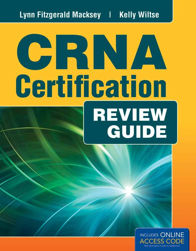 Crna Certification Exam Review Guide Kelly Wiltse Nicely Lynn
