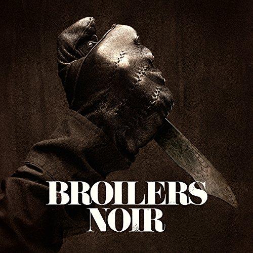 Broilers: Noir (Audio CD)