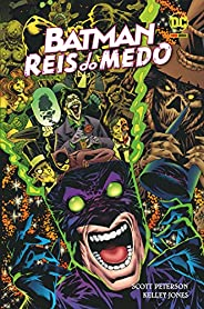Batman: Reis Do Medo