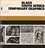 Black - South Africa - Contemporary Graphics, Kenneth F. Duchac, 0872730565